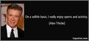 More Alan Thicke Quotes