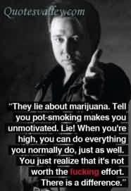 They Lie About Marijuana