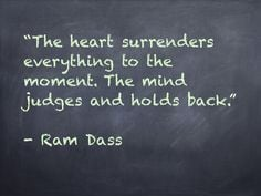 heart quiet mindfulness rams dass dads quotes pro quotes ram