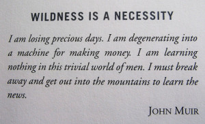Quote of the Week: Wildness is a necessity
