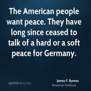 James F. Byrnes Peace Quotes