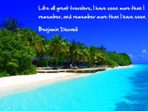 Inspirational Travel quotes, Island. Ocean view