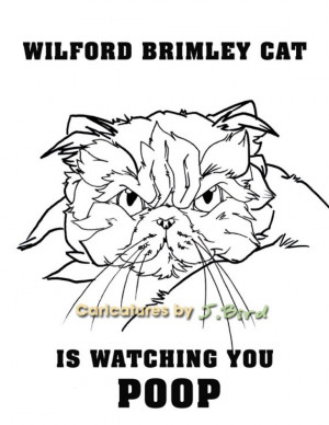 8x10 Wilford Brimley cat funny quote about watching you POOP