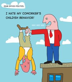 Backstabbing coworkers... it doesn't make you smarter...bullying is ...