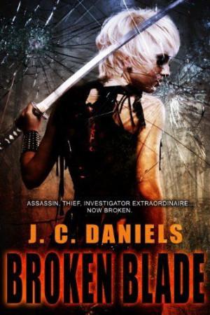 Broken Blade (Colbana Files) by J.C. Daniels, http://www.amazon.com/dp ...