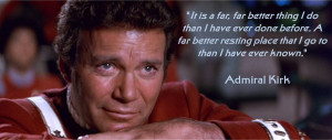 Star Trek II The Wrath of Khan Admiral Kirk quote by ENT2PRI9SE