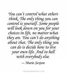 You can't control what others think