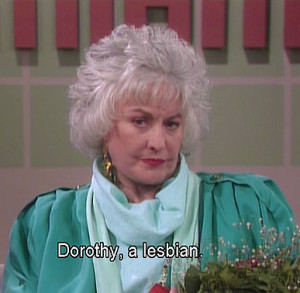 That's how I fell in love with Bea Arthur. (1-5)