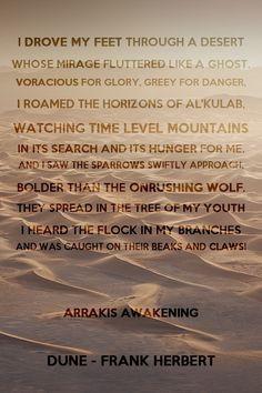 Arrakis Awakening - Dune - Frank Herbert Quote