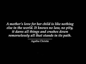 wonderful quote about mothers a mothers love for her
