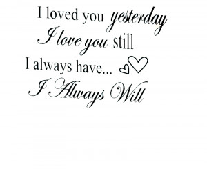 Wall Quote Decal Sticker Vinyl Art I Will Always Love You Wedding ...