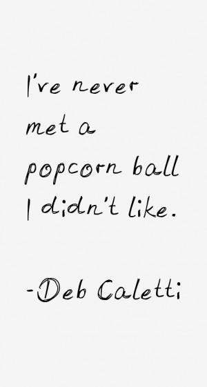 Deb Caletti Quotes & Sayings