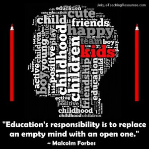 Quotes About Learning - Education's responsibility is to replace an ...