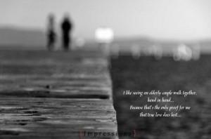 elderly couple true love quotes