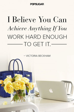 ... fashion designer, Victoria Beckham knows a thing or two about success