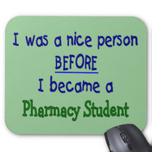 Pharmacy Student Funny T-Shirts & Gifts Mouse Pad