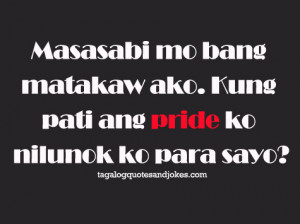 tagalog love quotes, quotes tagalog, pride