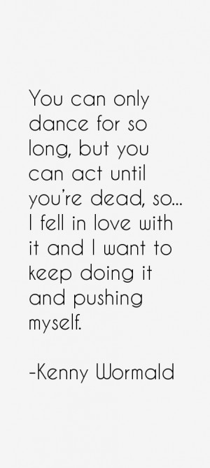 Kenny Wormald Quotes & Sayings