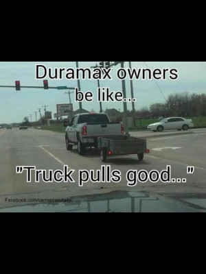 Funny Duramax Pictures
