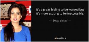 Shreya Ghoshal Quotes