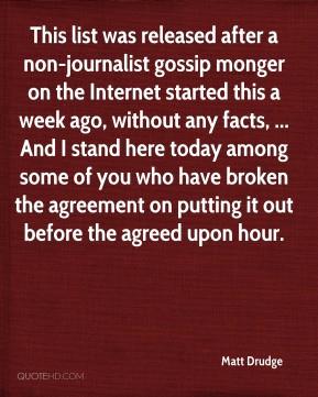 Matt Drudge - This list was released after a non-journalist gossip ...
