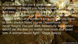 Favorite Stage Beauty Quotes