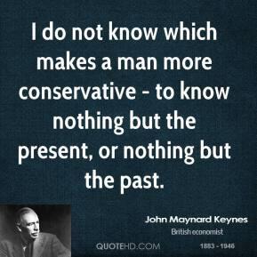 John Maynard Keynes Quotes
