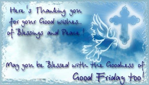 Happy Good Friday Wishes, Prayers, Orkut Scraps and Good Friday Quotes ...