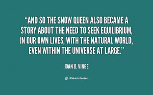 quote-Joan-D.-Vinge-and-so-the-snow-queen-also-became-34706.png