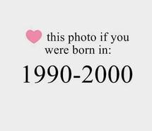 1990 2000 90s age born cute generation heart kids love quote