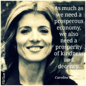 Caroline Kennedy quote...Couldn't agree more!