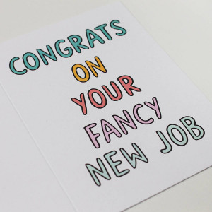 original_congrats-on-your-fancy-new-job-card.jpg