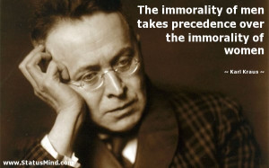 The immorality of men takes precedence over the immorality of women