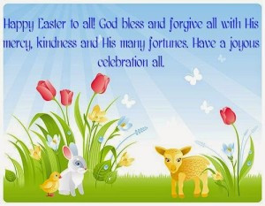 "14. Easter Quotes and Sayings – ""Happy Easter to all! God bless ..."