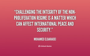Challenging the integrity of the non-proliferation regime is a matter ...