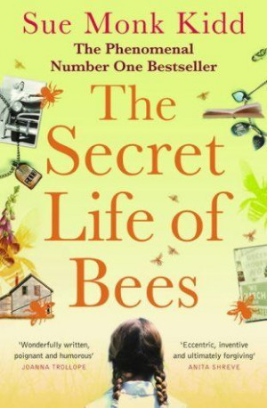 The Secret Life of Bees by Sue Monk Kidd, http://www.amazon.co.uk/dp ...