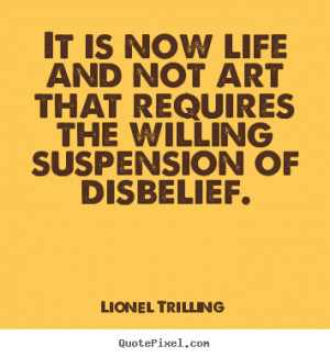 ... lionel trilling more life quotes success quotes motivational quotes