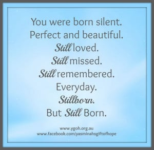 for moms who have had stillborn babies. they were still born, they ...