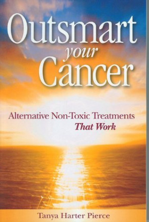 """Start by marking """"Outsmart Your Cancer: Alternative Non-Toxic ..."""