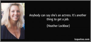 More Heather Locklear Quotes