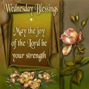 WEDNESDAY BLESSINGS!!!!