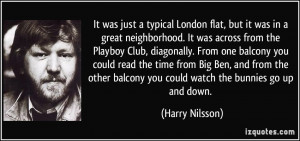 More Harry Nilsson Quotes