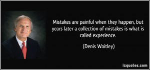 Mistakes are painful when they happen, but years later a collection of ...