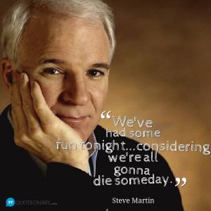 Steve Martin funny quote