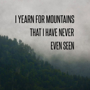 Mountain Yearning Print, Woodsy Fog Photo,Travel Quote, Typography ...