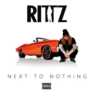 Rittz – Next To Nothing (Album)