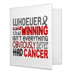 Brain Cancer Quotes Whoever said brain cancer 3