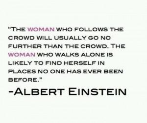 the woman who follows -- albert einstein