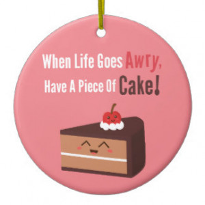 Cute Chocolate Cake Funny Quote Food Humor Double-Sided Ceramic Round ...