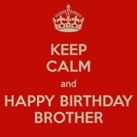 brother quotes happy birthday quotes keep calm brother birthday quotes ...